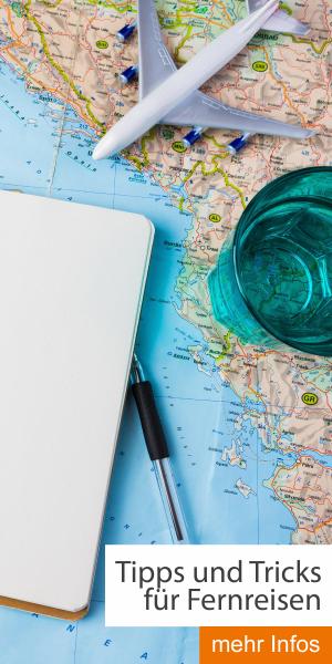 Tipps und Tricks für Fernreisen