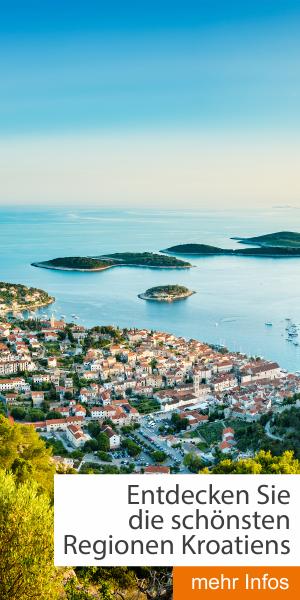 Die schönsten Regionen Kroatiens
