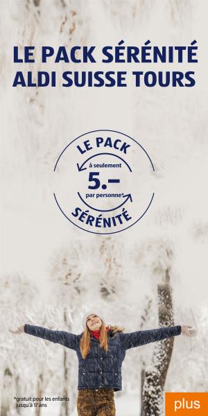Le pack sérénité ALDI SUISSE TOURS