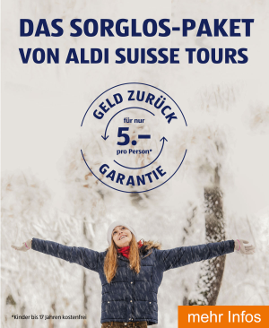 Das Sorglos-Paket von ALDI SUISSE TOURS