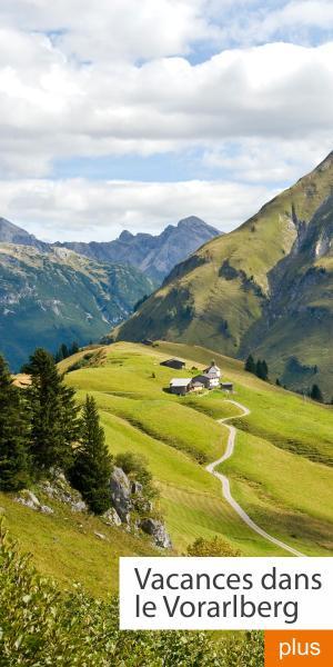 Vacances dans le Vorarlberg